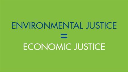 Environmental justice = Economic justice