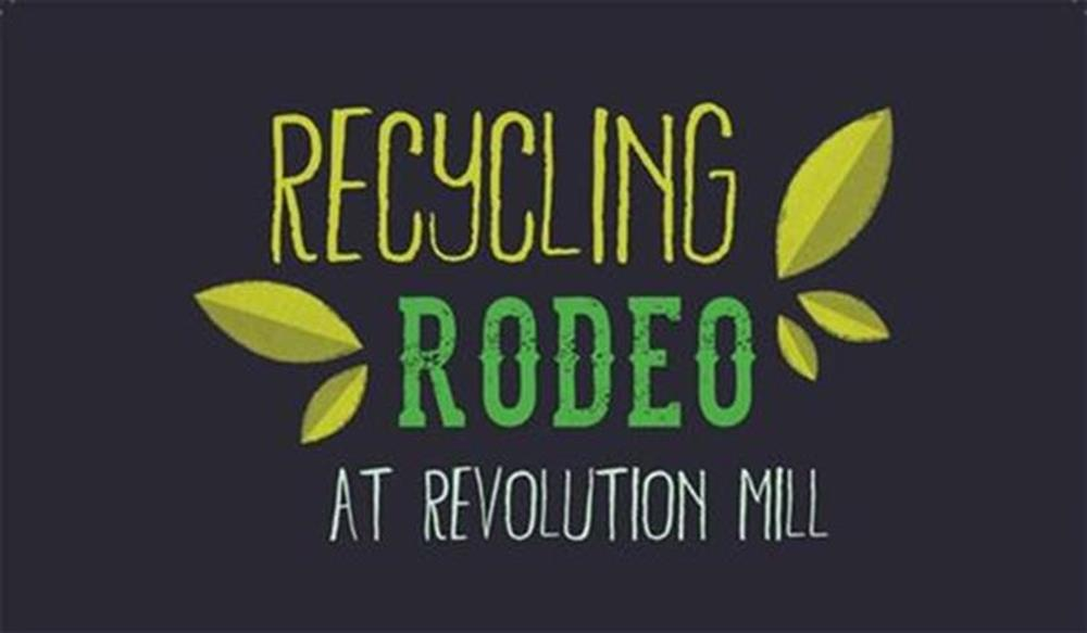 Recycling Rodeo at Revolution Mill